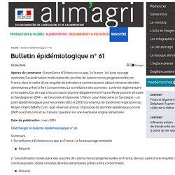 MAAF/ANSES 07/04/14 Bulletin épidémiologique n° 61 La surveillance des zoonoses : contexte réglementaire et européen/