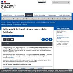 Bulletin Officiel Santé - Protection sociale - Solidarité