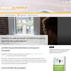 Bulletin De Salaire En Ligne Entre Dans La Réforme Du Code Du Taravil