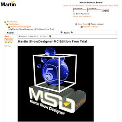Bulletin Board - Martin ShowDesigner MC Edition Free Trial