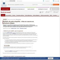 Bulletin de paie simplifié : mise en oeuvre en plusieurs étapes