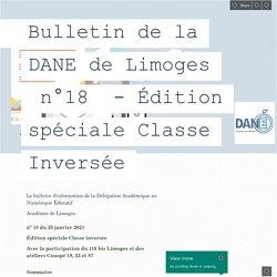 Bulletin de la DANE de Limoges n°18 - Édition spéciale Classe Inversée
