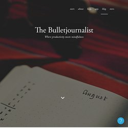 The Bulletjournalist - The Bullet Journal Blog – Bullet Journal