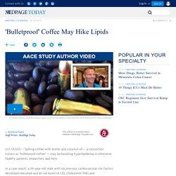 'Bulletproof' Coffee May Hike Lipids