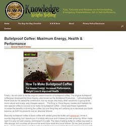 Bulletproof Coffee: Maximum Energy, Health & Performance