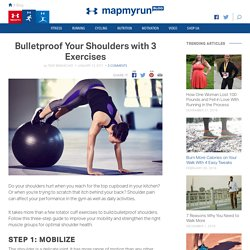 Bulletproof Your Shoulders with 3 Exercises