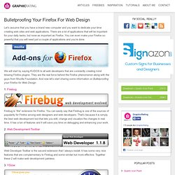 Bulletproofing Your Firefox For Web Design