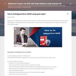 How to fix Bullguard Error 0X6D9 using quick steps?