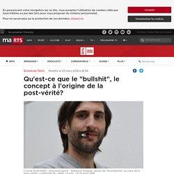 """Qu'est-ce que le """"bullshit"""", le concept à l'origine de la post-vérité? - rts.ch - Sciences-Tech."""