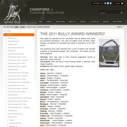 THE 2011 BULLY AWARD WINNERS!