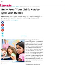 Bully-Proof Your Child: How to Deal with Bullies