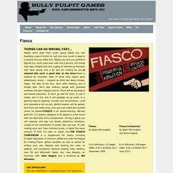 Bully Pulpit Games » Fiasco