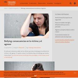Bullying: consecuencias en la víctima y el agresor - Grados, dobles grados y masters online