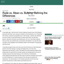 Signe Whitson: Rude vs. Mean vs. Bullying: Defining the Differences