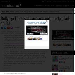 Bullying: Efectos del acoso escolar en la edad adulta