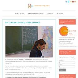 Bullying en las aulas: Como tratarlo
