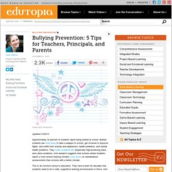 Bullying Prevention: 5 Tips for Teachers, Principals, and Parents