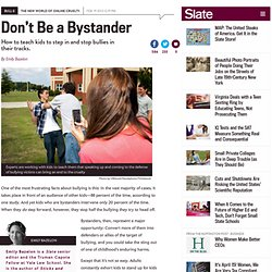 Bullying: Can we teach kids to stop being bystanders?