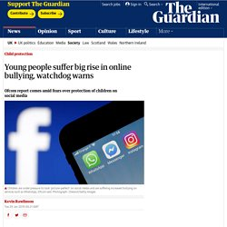 Young people suffer big rise in online bullying, watchdog warns