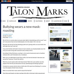Bullying Wears A New Mask: Roasting