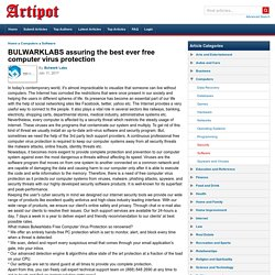 BULWARKLABS assuring the best ever free computer virus protection