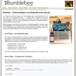 Bumblebee - Arduino : Communiquer en bluetooth avec son pc