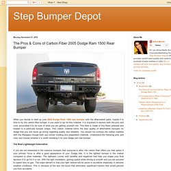 The Pros & Cons of Carbon Fiber 2005 Dodge Ram 1500 Rear Bumper