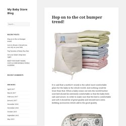 Hop on to the cot bumper trend! - My Baby Store Blog