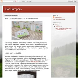 Cot Bumpers: HAVE YOU EVER BOUGHT COT BUMPERS ONLINE