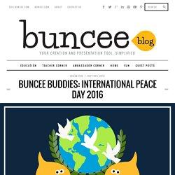 Buncee Buddies: International Peace Day 2016 - Buncee Blog