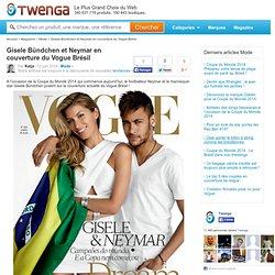 Gisele Bündchen et Neymar en couverture du Vogue Brésil