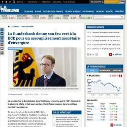 La Bundesbank donne son feu vert à la BCE pour un assouplissement monétaire d'envergure
