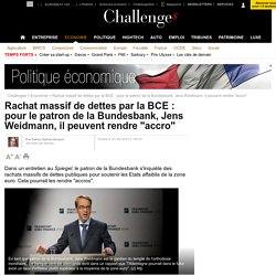 La BCE et les drogués de la dette: les angoisses du Dr Weidmann