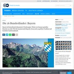 Die 16 Bundesländer: Bayern
