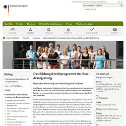 Bundesverwaltungsamt - Bildungskredit (Das Bildungsprogramm der Bundesregierung)