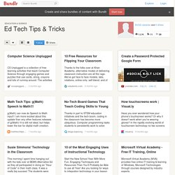 Ed Tech Tips & Tricks