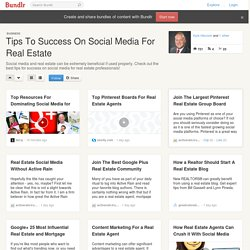 Tips To Success On Social Media For Real Estate