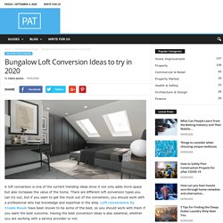 Bungalow Loft Conversion Ideas to try in 2020 - PAT Testing