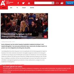 [Video] Bezetter Bungehuis: 'UvA wil staatsgeweld tegen studenten'
