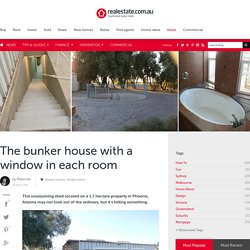 The bunker house with a window in each room