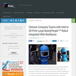 Chinese Company Teams with Intel to 3D Print Large BunnyPeople™ Robot Integrated With RealSense