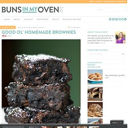 Good Ol' Homemade Brownies — Buns In My Oven