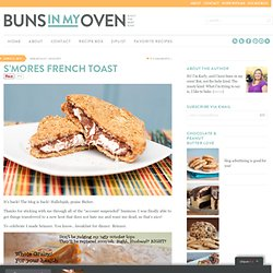 S'mores French Toast — Buns In My Oven