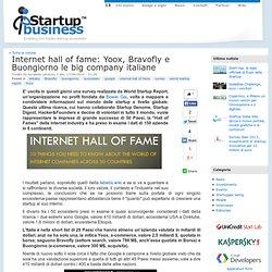 Internet hall of fame: Yoox, Bravofly e Buongiorno le big company italiane