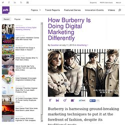 How Burberry Is Doing Digital Marketing Differently