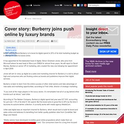 ver story: Burberry joins push online by luxury brands