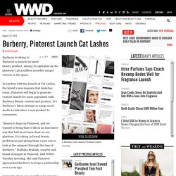 Burberry, Pinterest Launch Cat Lashes – WWD