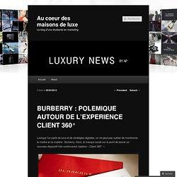 BURBERRY : POLEMIQUE AUTOUR DE L'EXPERIENCE CLIENT 360°