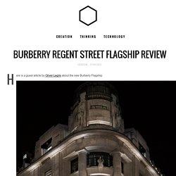 Burberry Regent Street Flagship Review