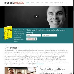 Brendon Burchard, Author The Millionaire Messenger